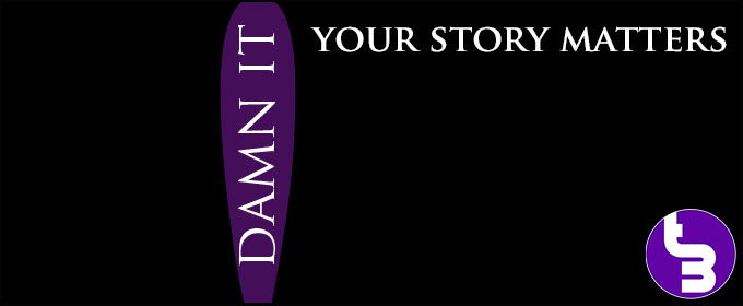 Your-Story-Matters-Damn-It