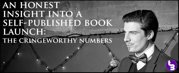 An Honest Insight Into a Self-Published Book Launch: The Cringeworthy Numbers
