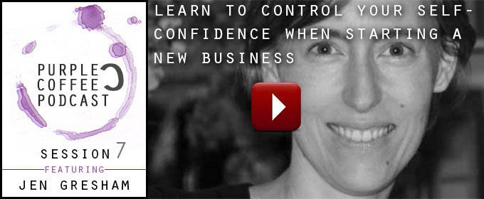 Learn To Control Your Self Confidence When Starting a New Business: with Jennifer Gresham