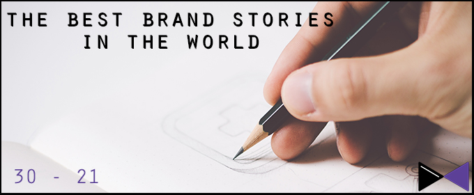 50 Brands With Amazing Brand Stories: 30-21