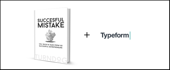 Typeform Are Supporting The Successful Mistake