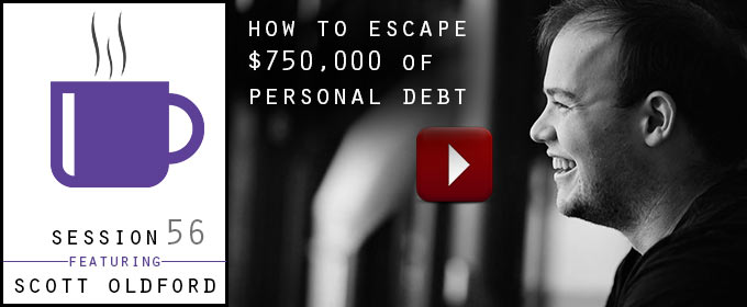 How To Escape $750,000 of Personal Debt: with Scott Oldford