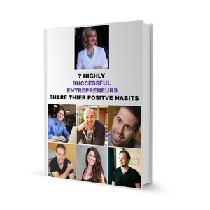 _7-Highly-Successful-Entrepreneurs-Share-Thier-Positive-Habits