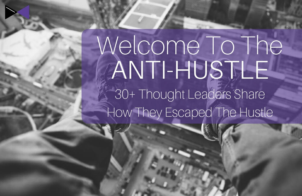 Welcome to The Anti Hustle