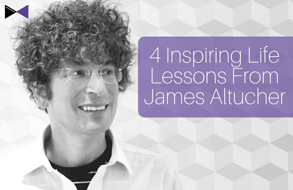4 Inspiring Life Lessons from James Altucher
